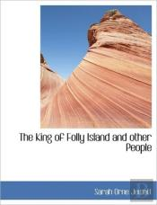 The King Of Folly Island And Other Peopl