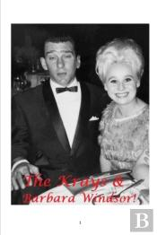 The Krays And Barbara Windsor!