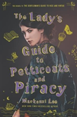 Bertrand.pt - The Lady'S Guide To Petticoats And Piracy