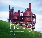 The Landscape Architecture Of Richard Haag