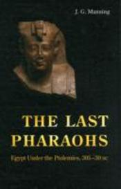 The Last Pharaohs