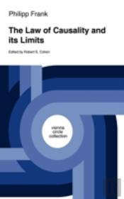 The Law Of Causality And Its Limits