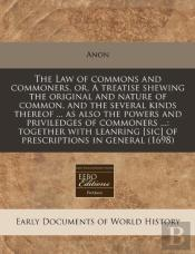 The Law Of Commons And Commoners, Or, A