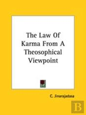 The Law Of Karma From A Theosophical Viewpoint