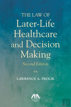 Bertrand.pt - The Law Of Later-Life Healthcare And Decision Making