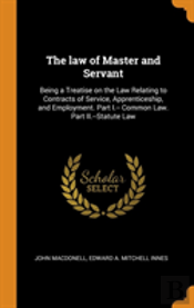 The Law Of Master And Servant
