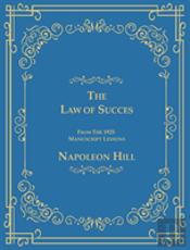 The Law Of Success From The 1925 Manuscript Lessons