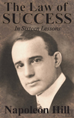 Bertrand.pt - The Law Of Success In Sixteen Lessons By Napoleon Hill