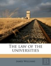 The Law Of The Universities