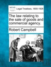 The Law Relating To The Sale Of Goods And Commercial Agency.