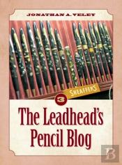The Leadhead'S Pencil Blog
