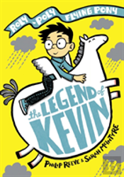 The Legend Of Kevin: A Roly-Poly Flying Pony Adventure