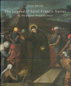 Bertrand.pt - The Legend of Saint Francis Xavier by the painter André Reinoso
