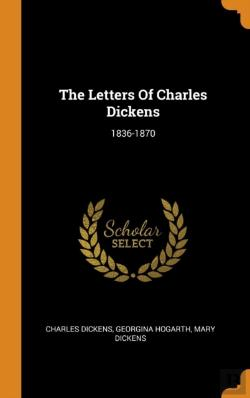 Bertrand.pt - The Letters Of Charles Dickens