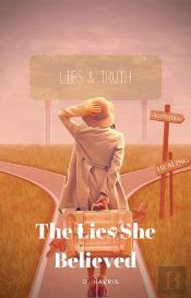 The Lies She Believed