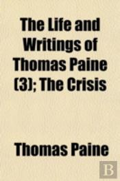 The Life And Writings Of Thomas Paine (3