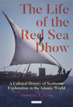 Bertrand.pt - The Life Of The Red Sea Dhow