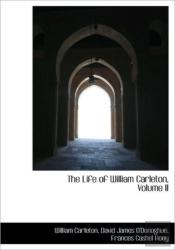 The Life Of William Carleton, Volume Ii
