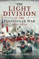 The Light Division In The Peninsular War, 1811-1814