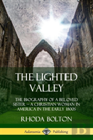 The Lighted Valley