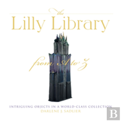The Lilly Library From A To Z