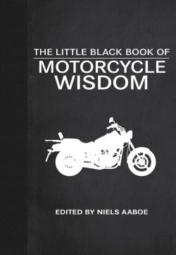 Bertrand.pt - The Little Black Book Of Motorcycle Wisdom