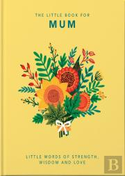 The Little Book Of Mum
