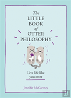 Bertrand.pt - The Little Book Of Otter Philosophy