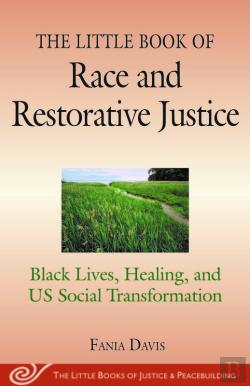Bertrand.pt - The Little Book Of Race And Restorative Justice
