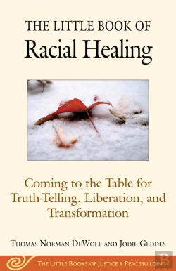 Bertrand.pt - The Little Book Of Restorative Justice And Racial Healing
