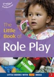 The Little Book Of Role Play