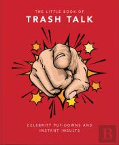 The Little Book Of Trash Talk