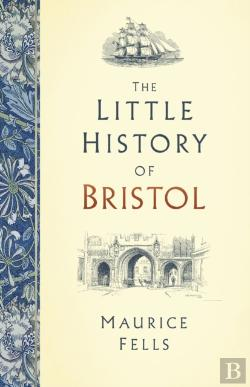 Bertrand.pt - The Little History Of Bristol