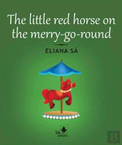 Bertrand.pt - The Little Red Horse On The Merry-Go-Round