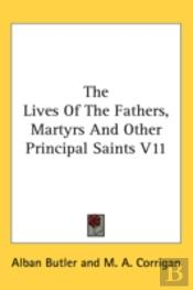 The Lives Of The Fathers, Martyrs And Ot