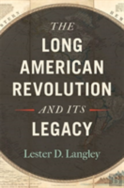 Bertrand.pt - The Long American Revolution And Its Legacy