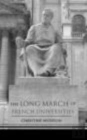 The Long March Of French Universities