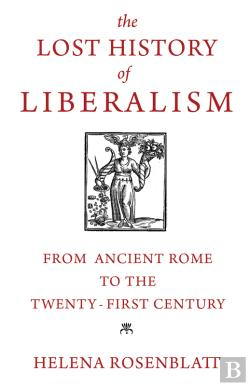 Bertrand.pt - The Lost History Of Liberalism
