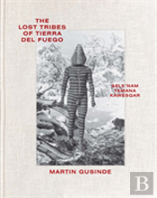 The Lost Tribes Of Tierra Del Fuego