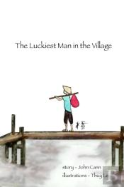 The Luckiest Man In The Village