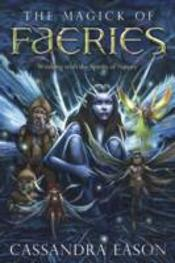 The Magick Of Faeries
