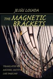 The Magnetic Brackets
