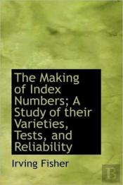 The Making Of Index Numbers; A Study Of