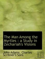 The Man Among The Myrtles : A Study In Z