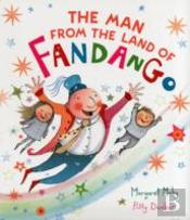 The Man From The Land Of Fandango