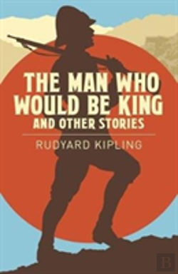 Bertrand.pt - The Man Who Would Be King & Other Stories