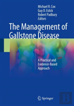 The Management Gallstone Disease