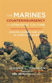 The Marines, Counterinsurgency, And Strategic Culture