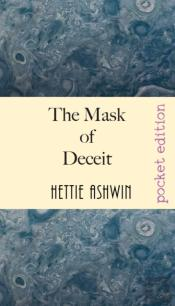 The Mask Of Deceit: Fast Paced, Politica