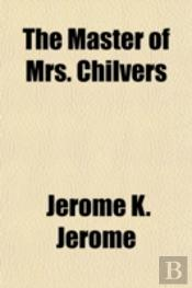The Master Of Mrs. Chilvers